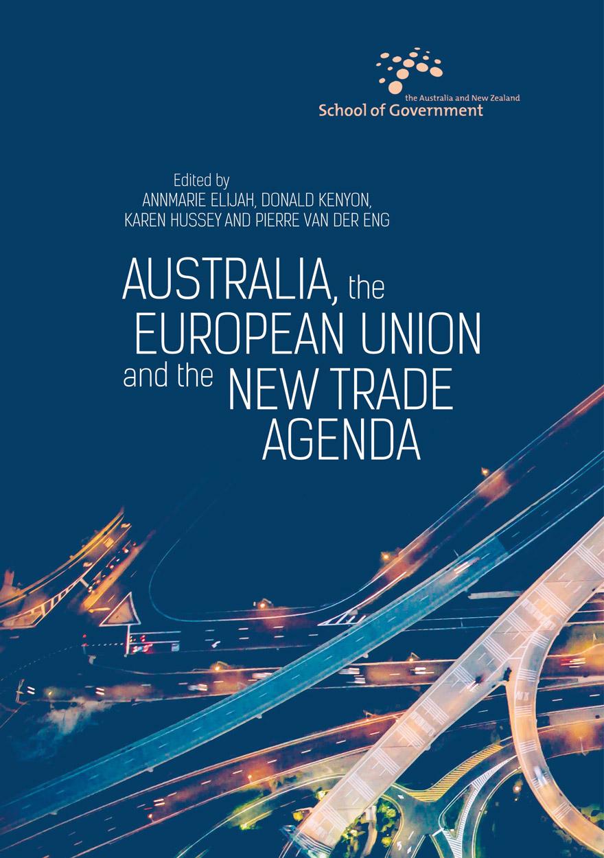 Australia The European Union And The New Trade Agenda Anu Press Anu