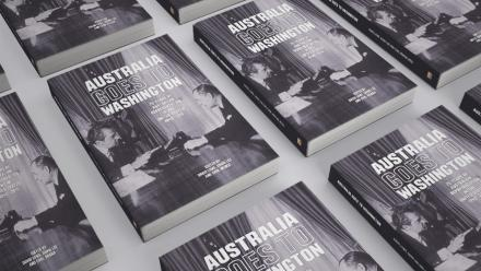 Book launch: Australia goes to Washington