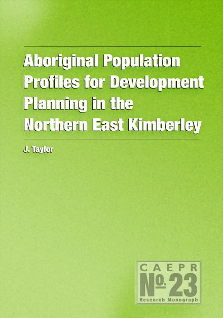 Aboriginal Population Profiles for Development Planning in the Northern East Kimberley