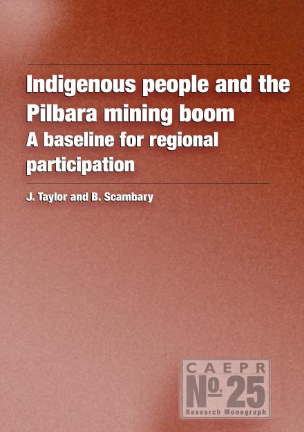 Indigenous People and the Pilbara Mining Boom