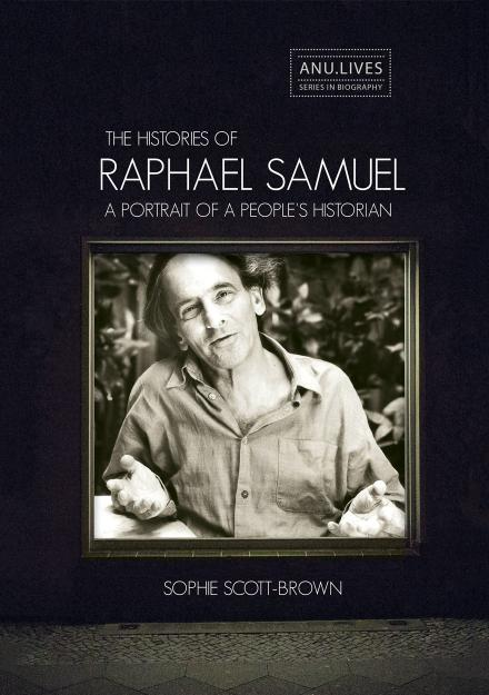 The Histories of Raphael Samuel