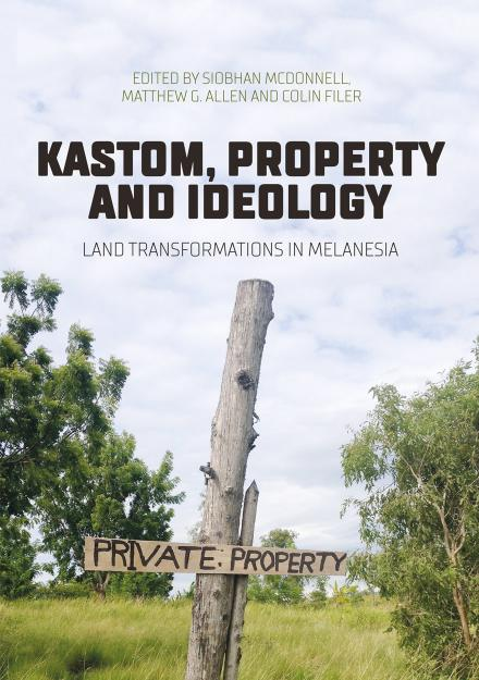 Kastom, property and ideology