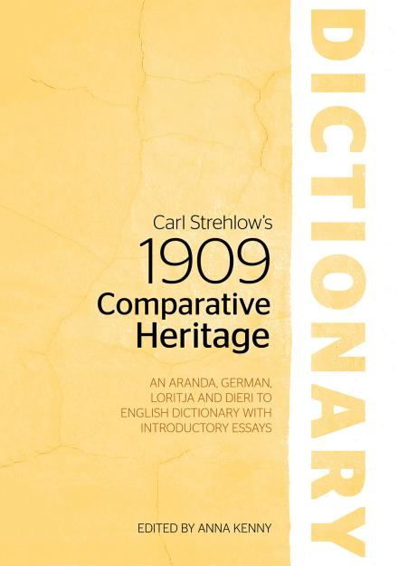 Carl Strehlow's 1909 Comparative Heritage Dictionary