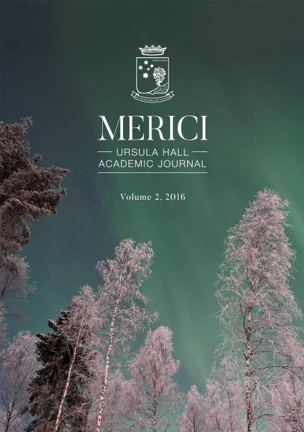 Merici - Ursula Hall Academic Journal: Volume 2, 2016