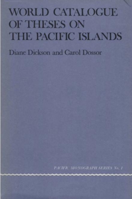 world catalogue of theses on the pacific islands anu press anu