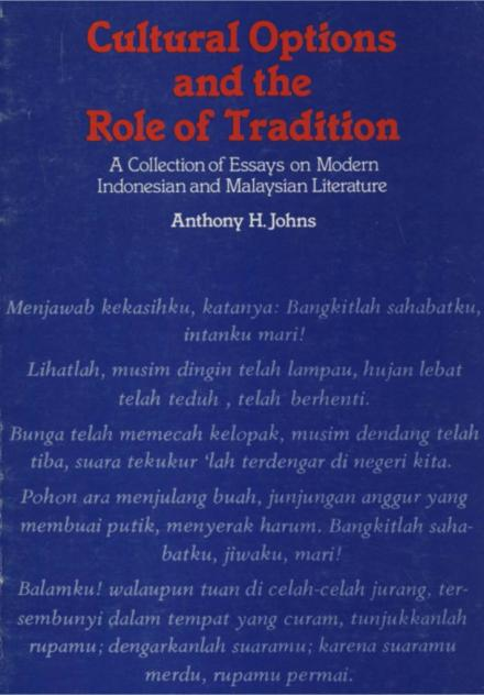 Cultural options and the role of tradition : a collection of essays on modern Indonesian and