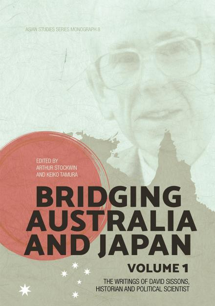Bridging Australia and Japan: Volume 1