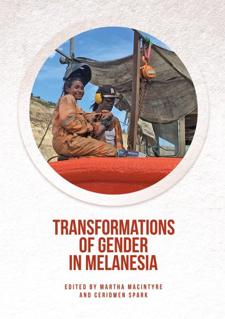 Transformations of Gender in Melanesia