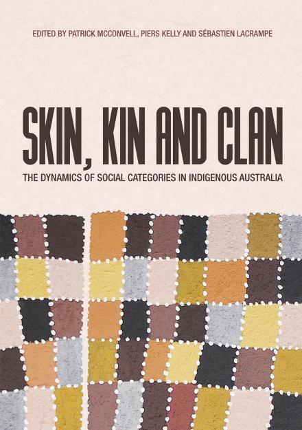 Skin, Kin and Clan