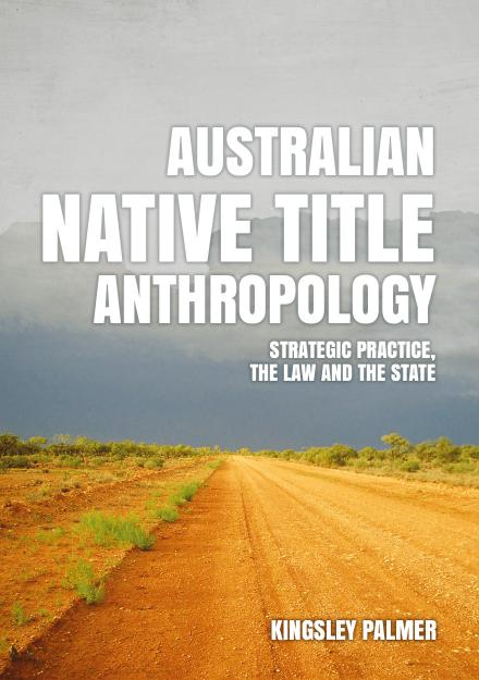 Australian Native Title Anthropology