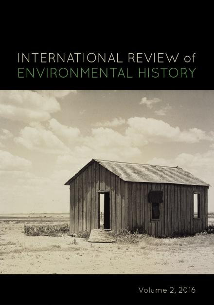 International Review of Environmental History, Volume 2, 2016