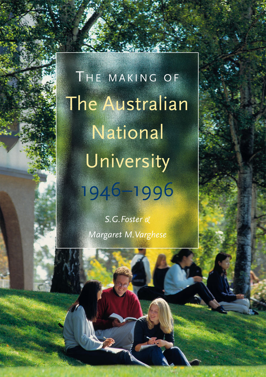 The Making of The Australian National University