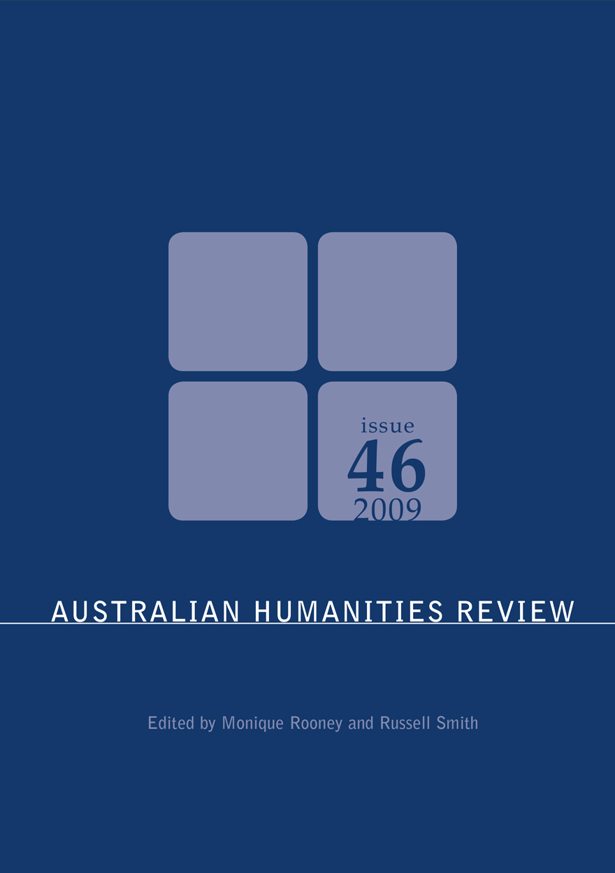Australian Humanities Review: Issue 46, 2009