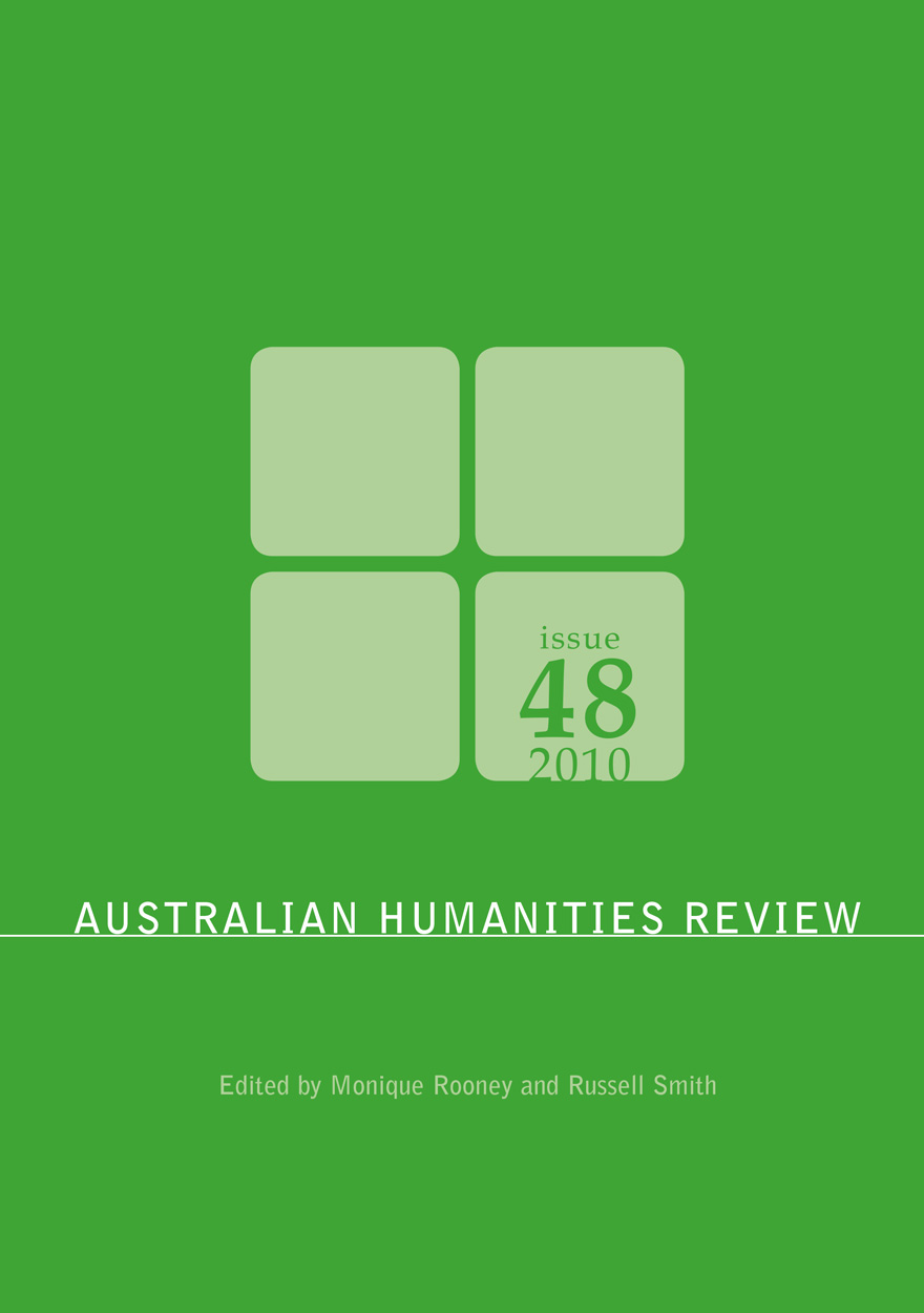 Australian Humanities Review: Issue 48, 2010