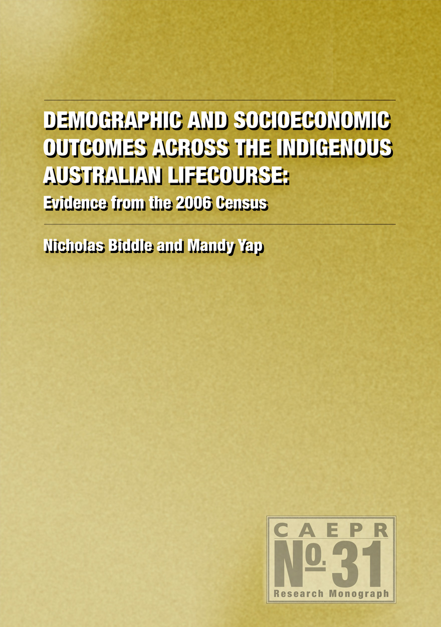Demographic and Socioeconomic Outcomes Across the Indigenous Australian Lifecourse