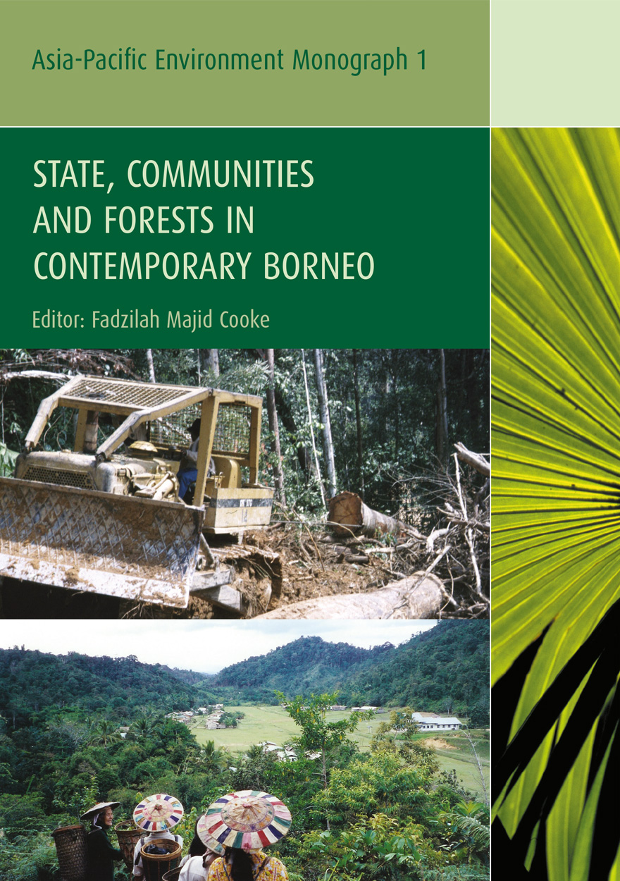 State, Communities and Forests In Contemporary Borneo