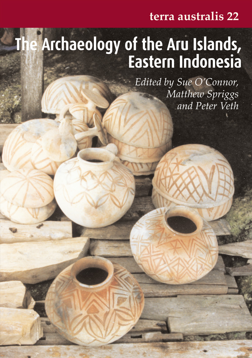 The Archaeology of the Aru Islands, Eastern Indonesia