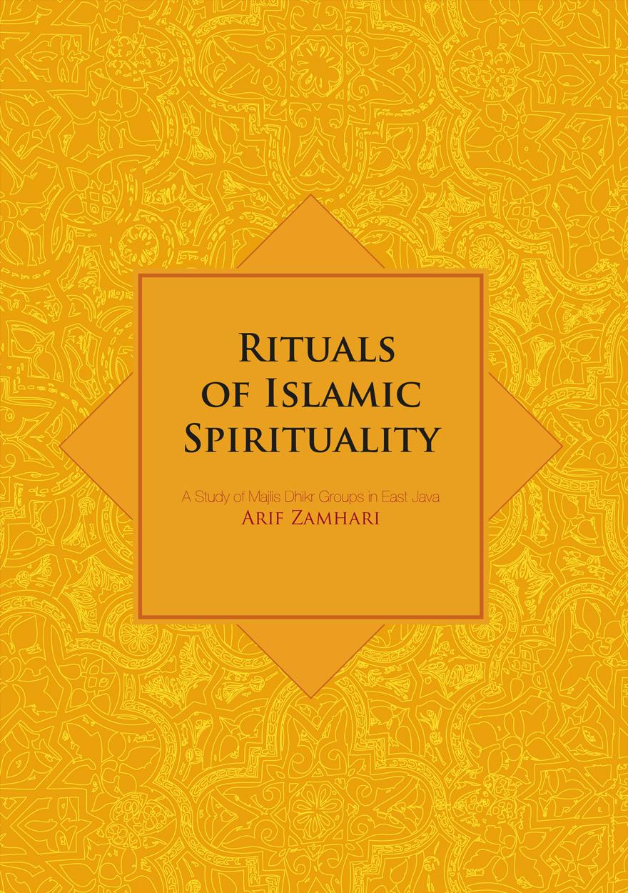 Rituals of Islamic Spirituality