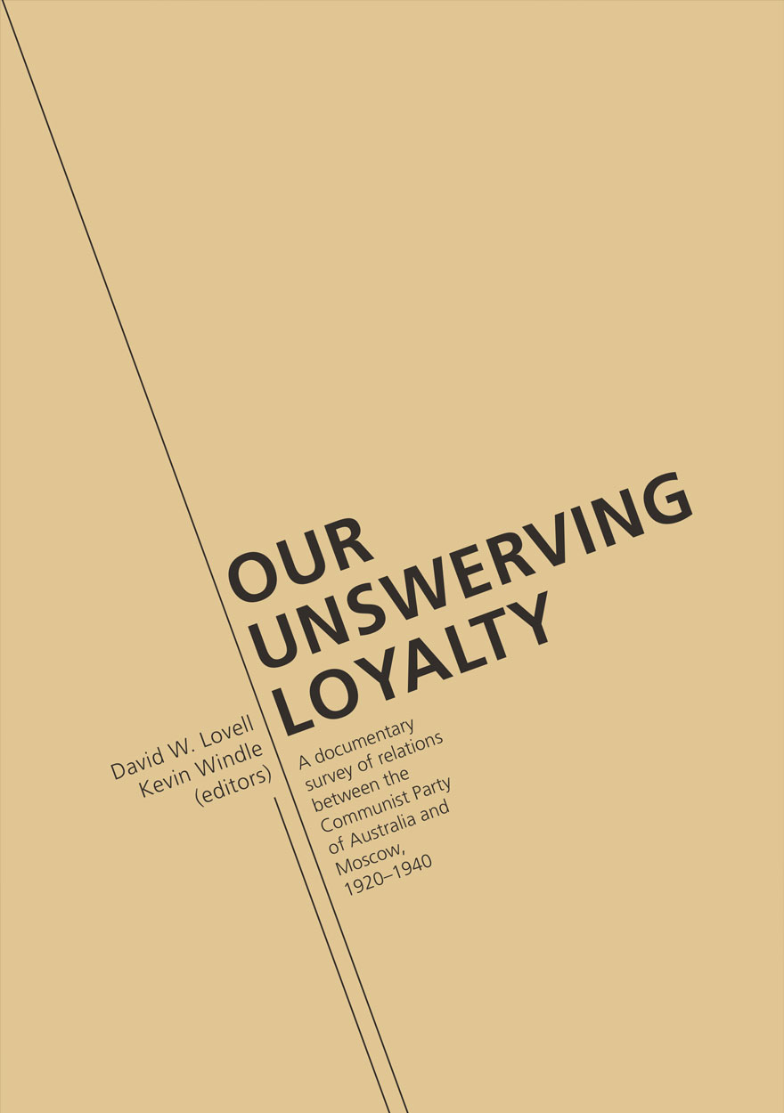 Our Unswerving Loyalty