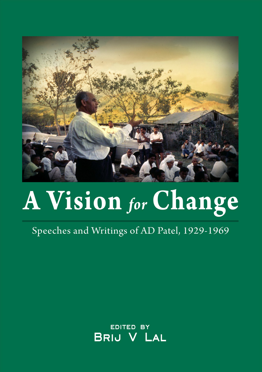 A Vision for Change: Speeches and Writings of AD Patel, 1929-1969
