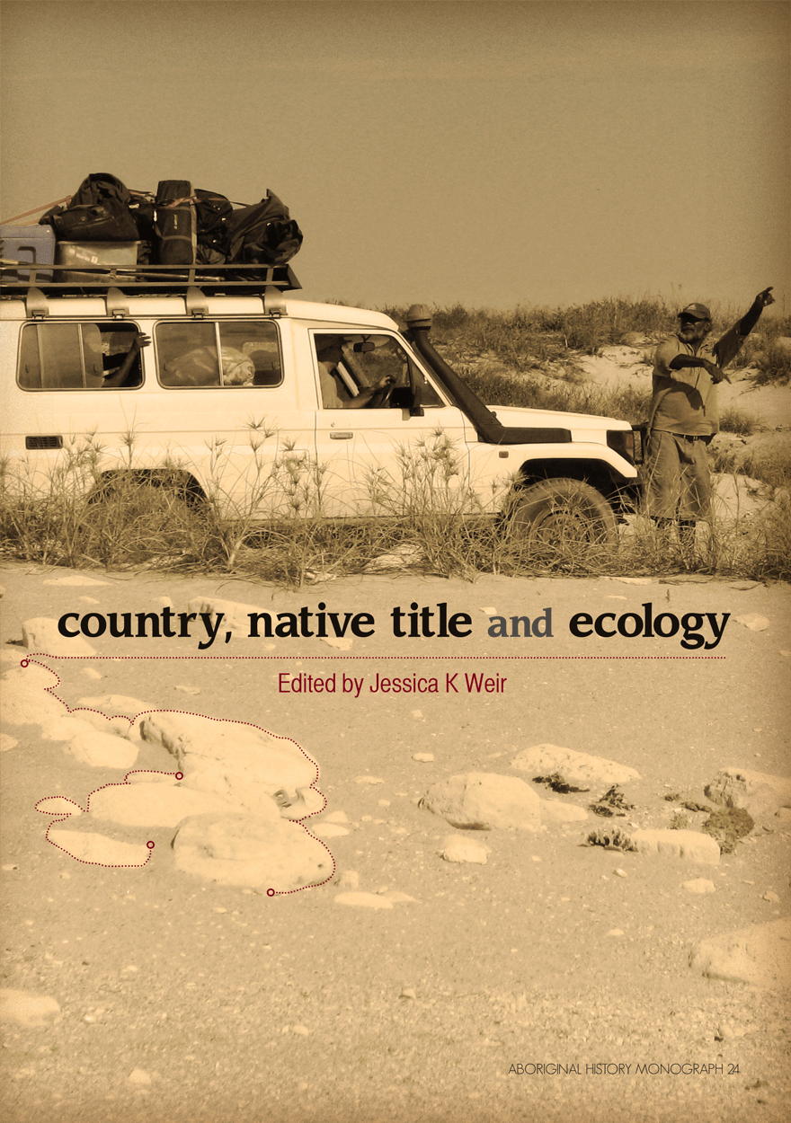 Country, Native Title and Ecology