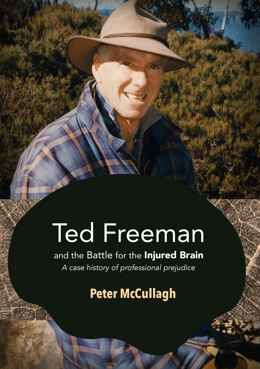 Ted Freeman and the Battle for the Injured Brain