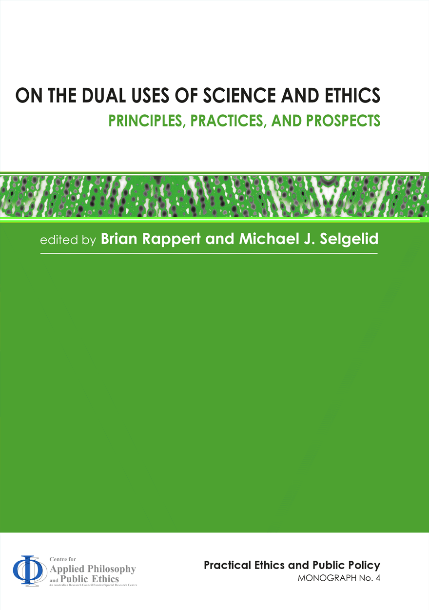 On the Dual Uses of Science and Ethics