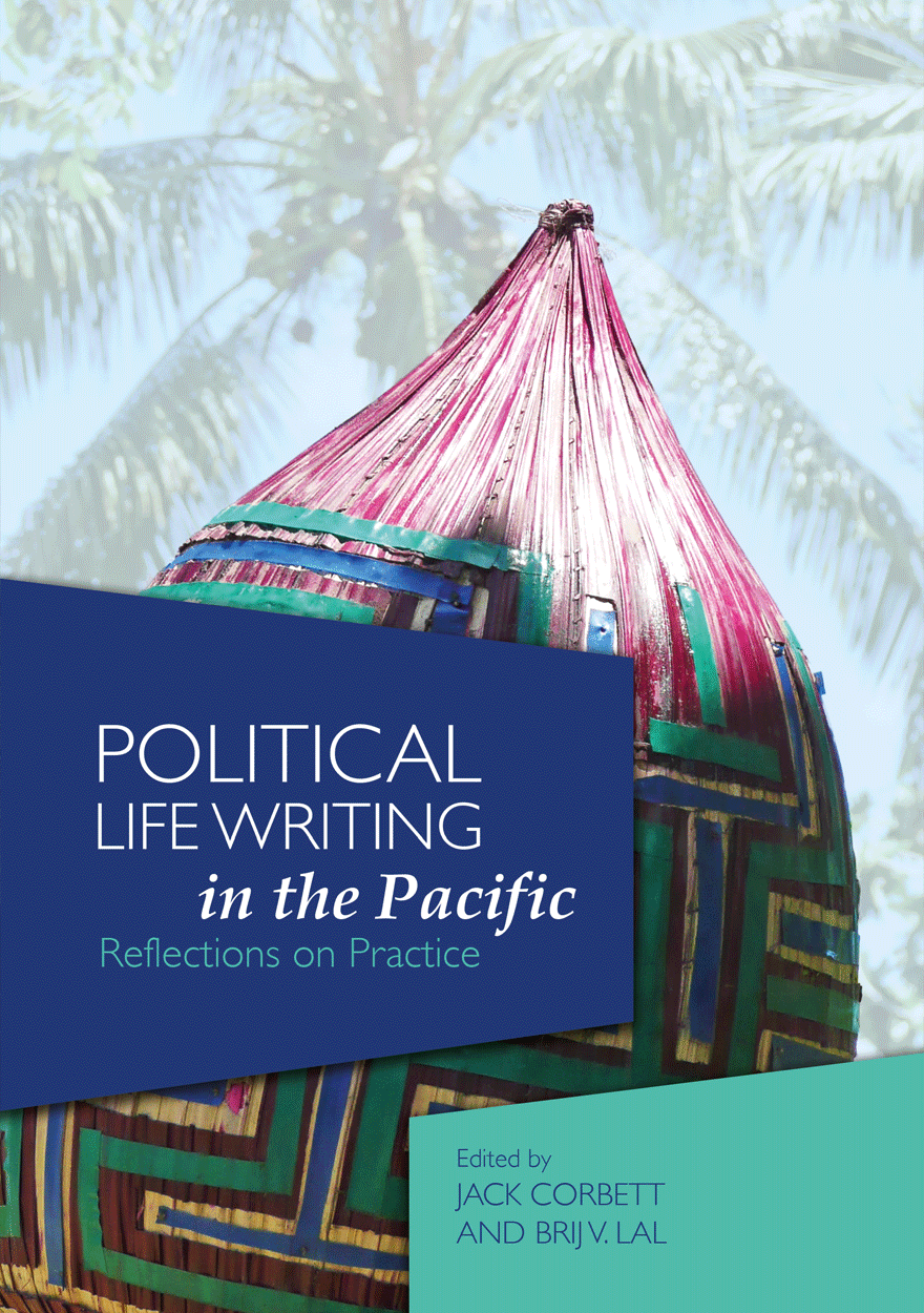 Political Life Writing in the Pacific