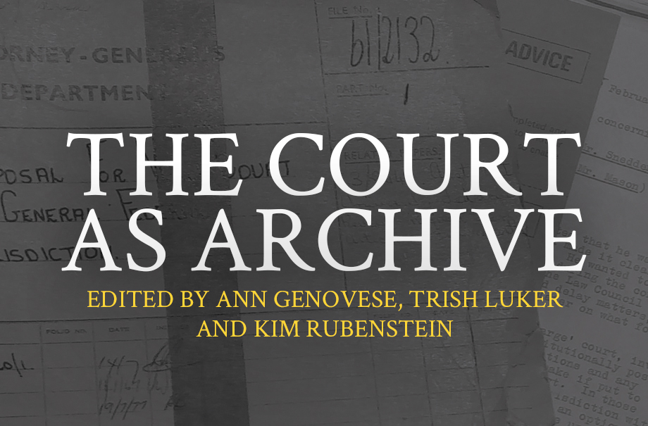 Canberra book launch: The Court As Archive