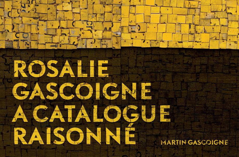 Launch: Rosalie Gascoigne: A Catalogue Raisonné