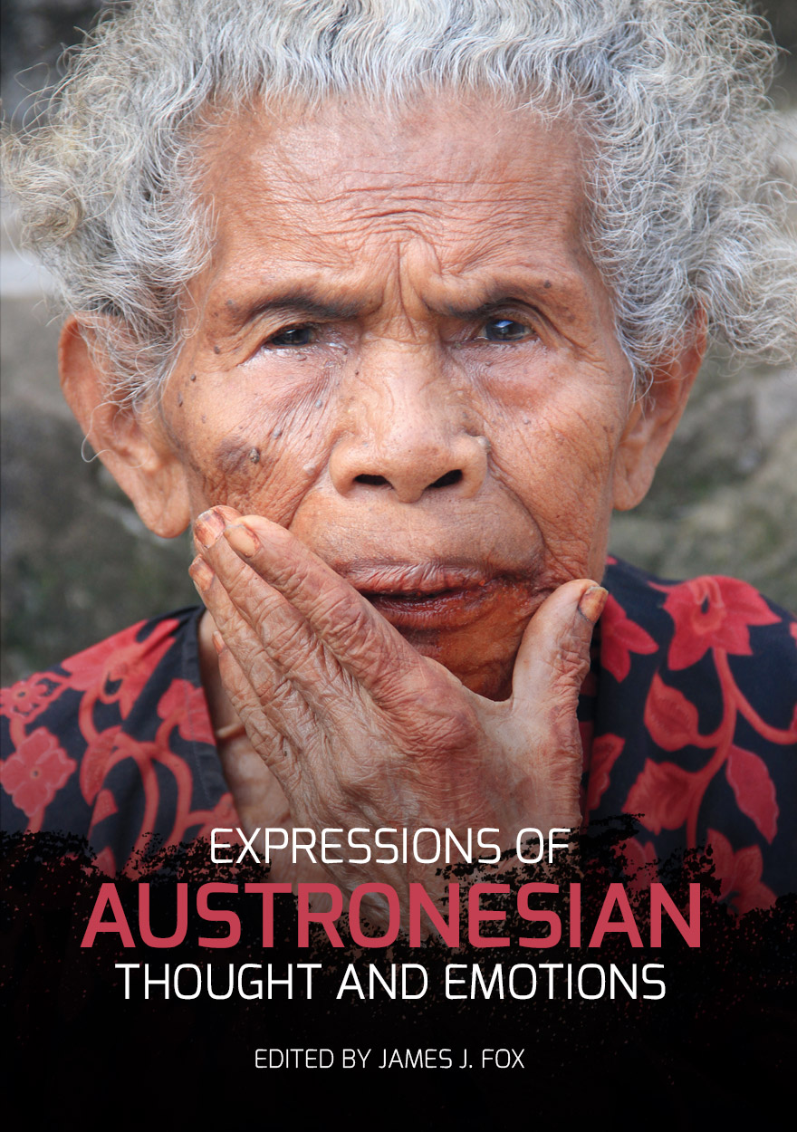 Expressions of Austronesian Thought and Emotions