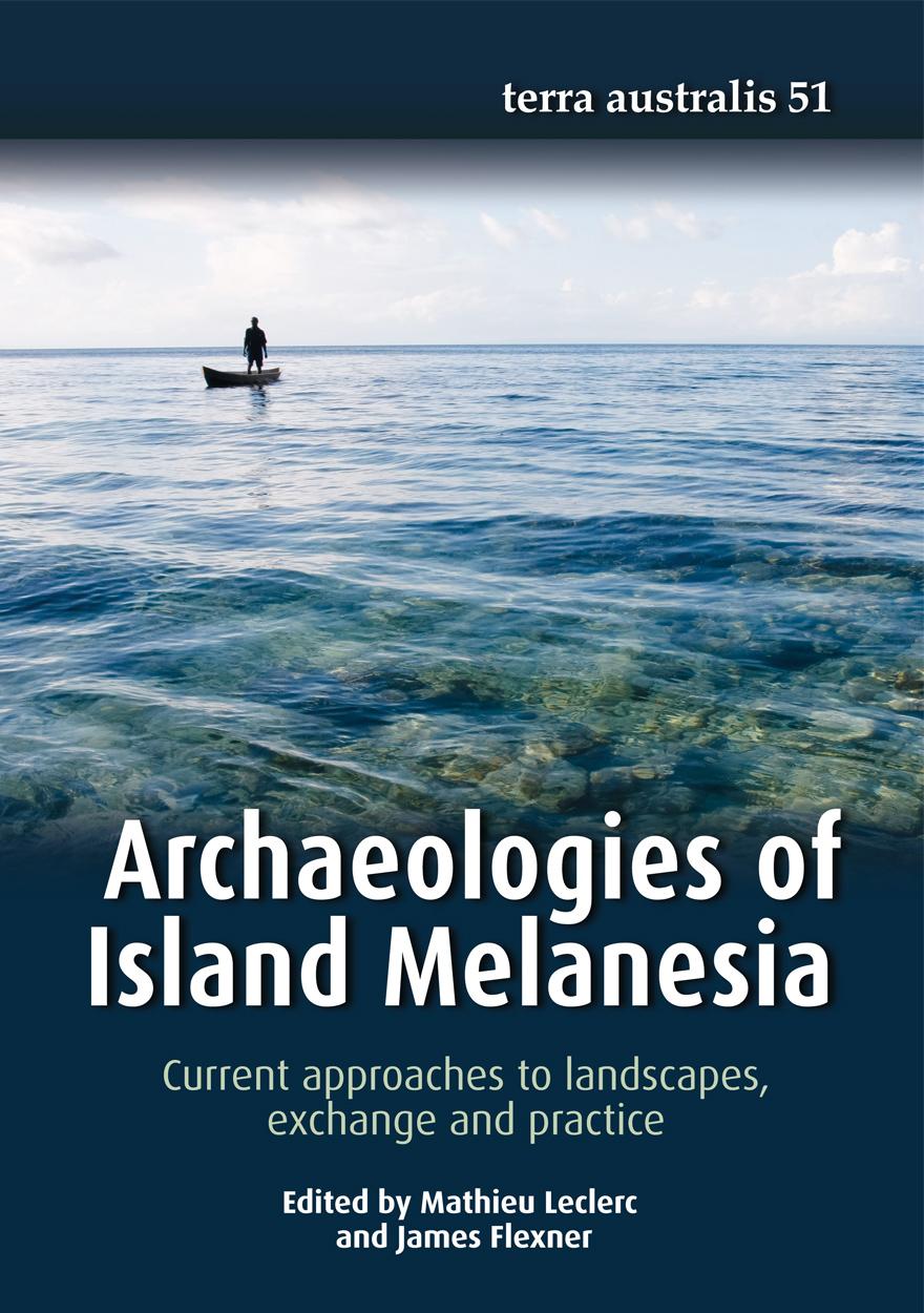 Archaeologies of Island Melanesia