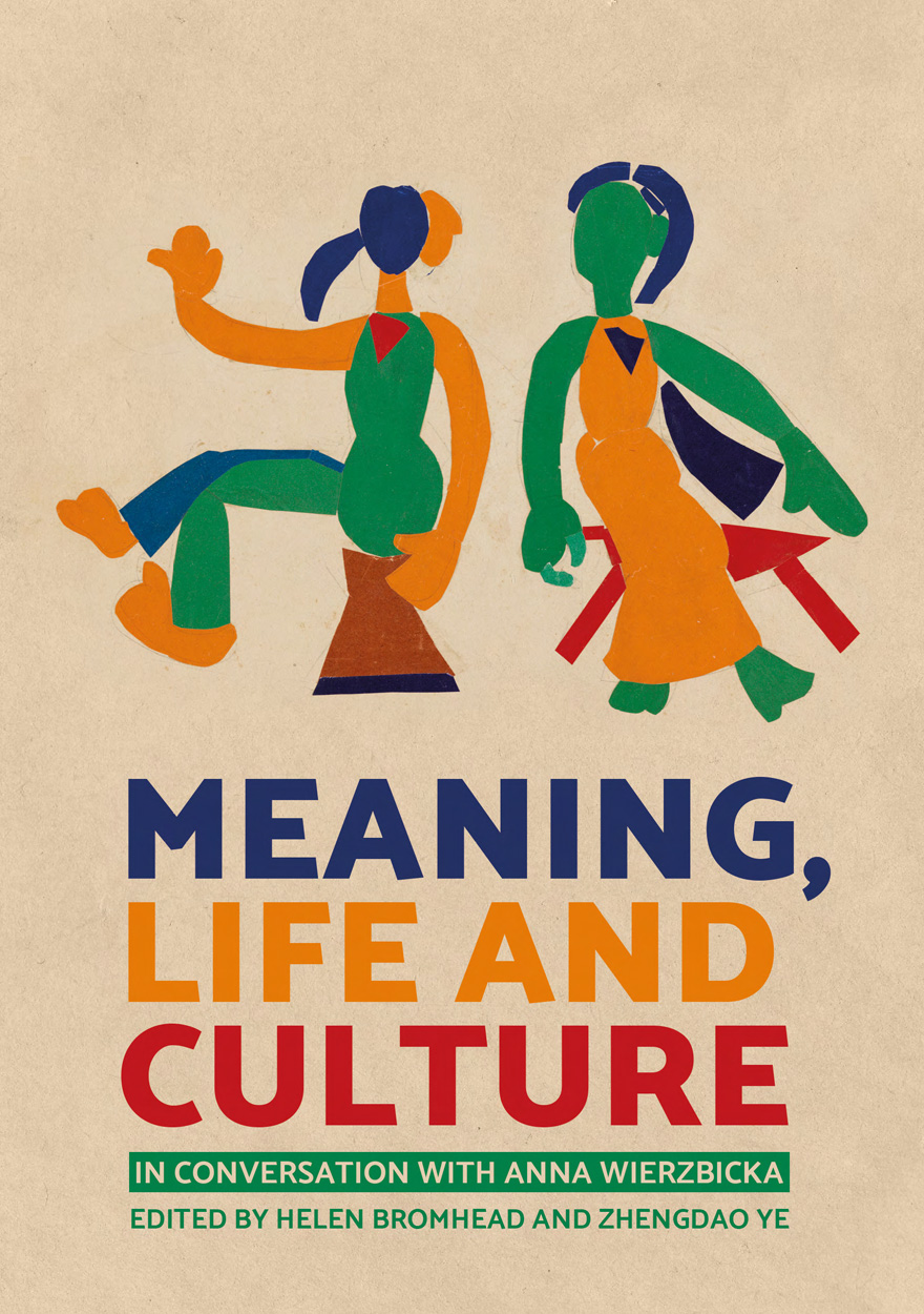 Meaning, Life and Culture