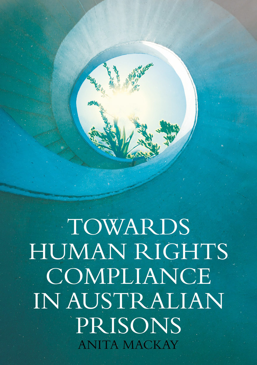 Towards Human Rights Compliance in Australian Prisons