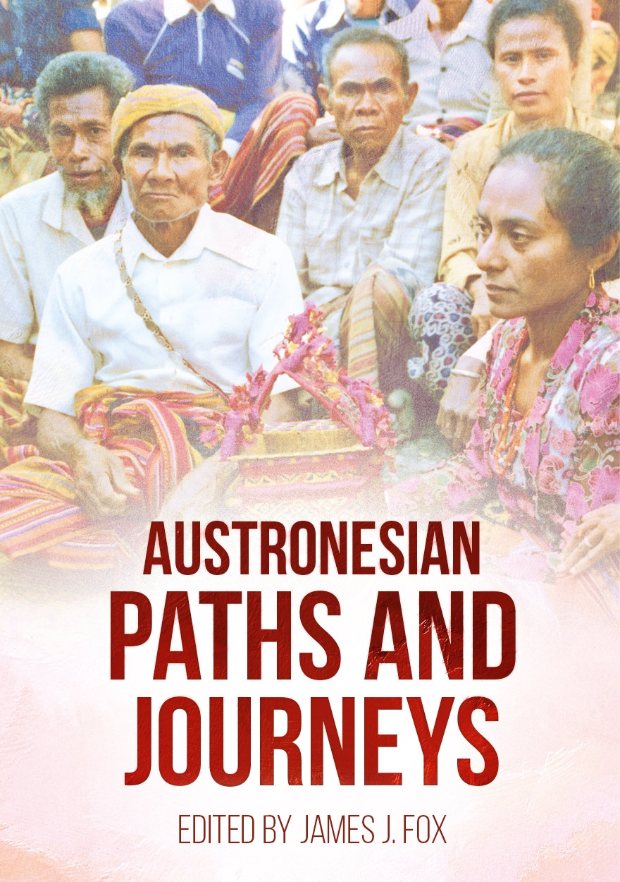 Austronesian Paths and Journeys