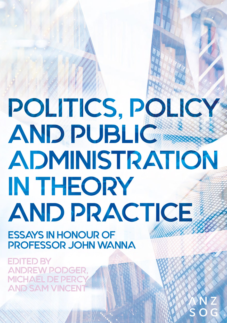 Politics, Policy and Public Administration in Theory and Practice