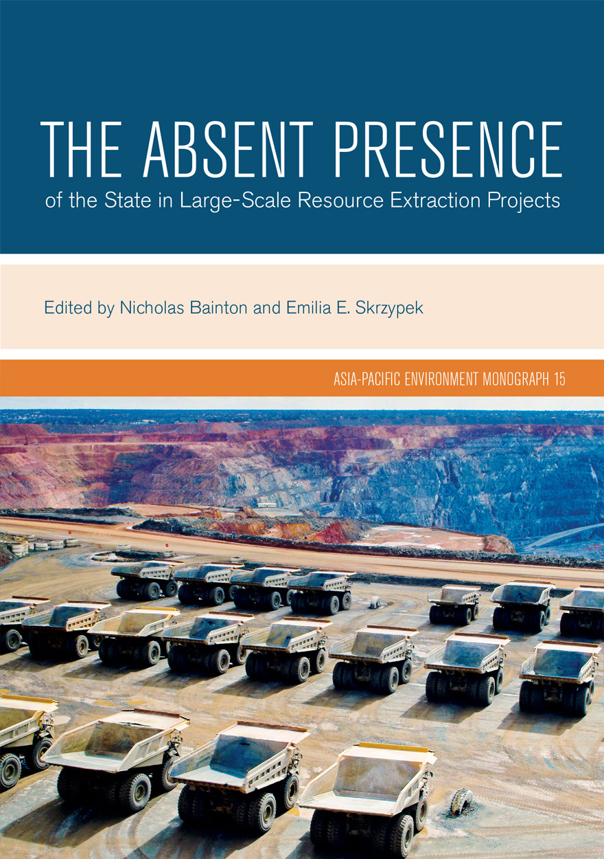The Absent Presence of the State in Large-Scale Resource Extraction Projects