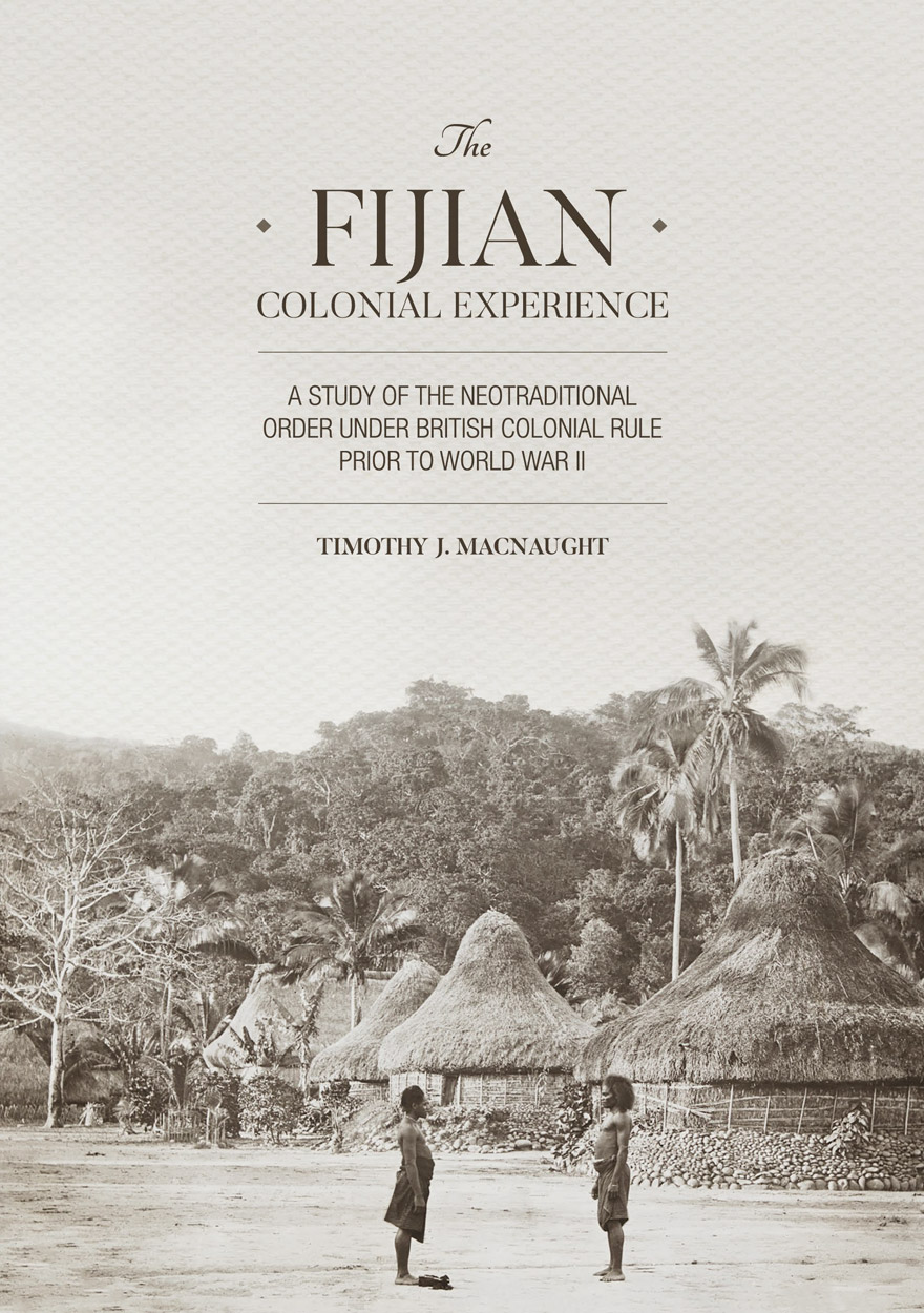 The Fijian Colonial Experience
