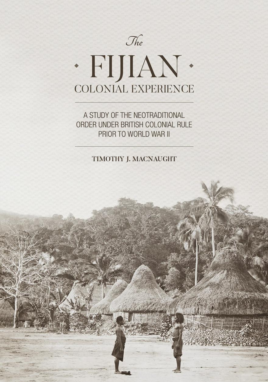 The Fijian Colonial Experience