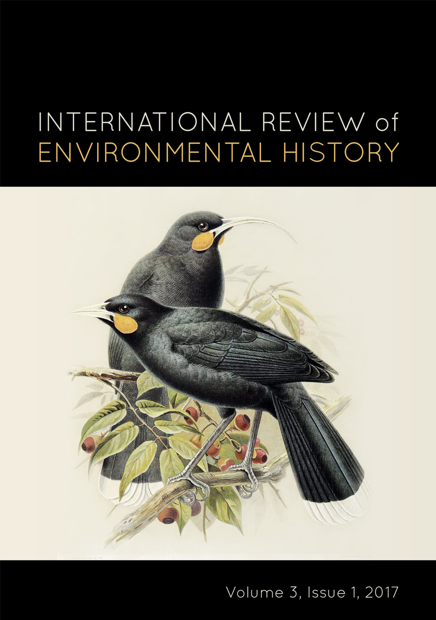 International Review of Environmental History: Volume 3, Issue 1, 2017