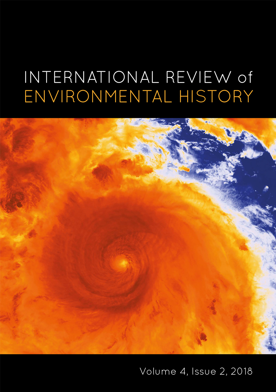 International Review of Environmental History: Volume 4, Issue 2, 2018