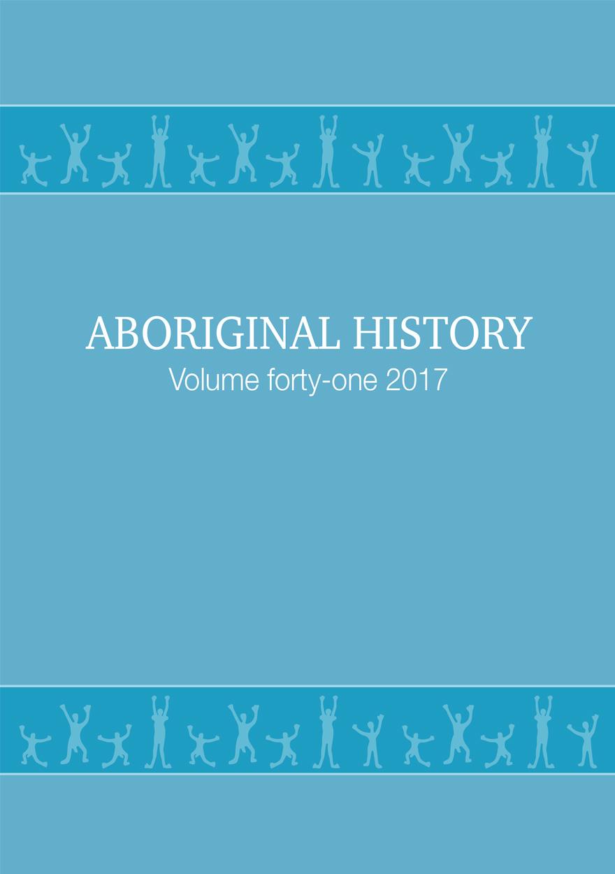 Aboriginal History Journal: Volume 41