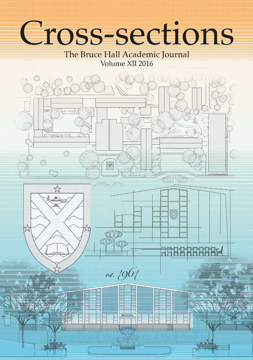 Cross-sections, The Bruce Hall Academic Journal: Volume XII, 2016