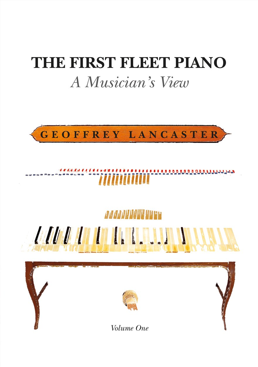 The First Fleet Piano: Volume One
