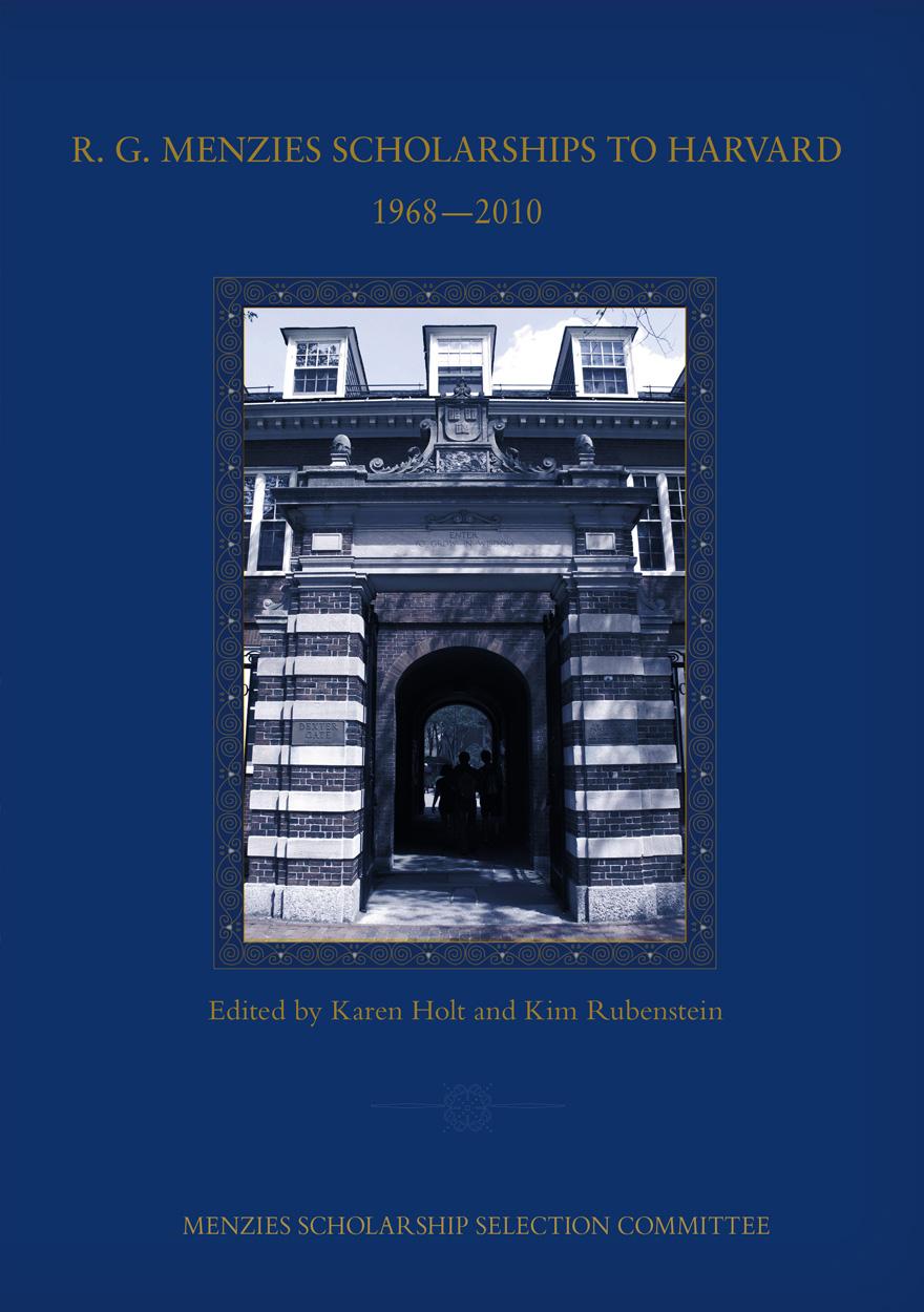 R. G. Menzies Scholarships to Harvard 1968—2010