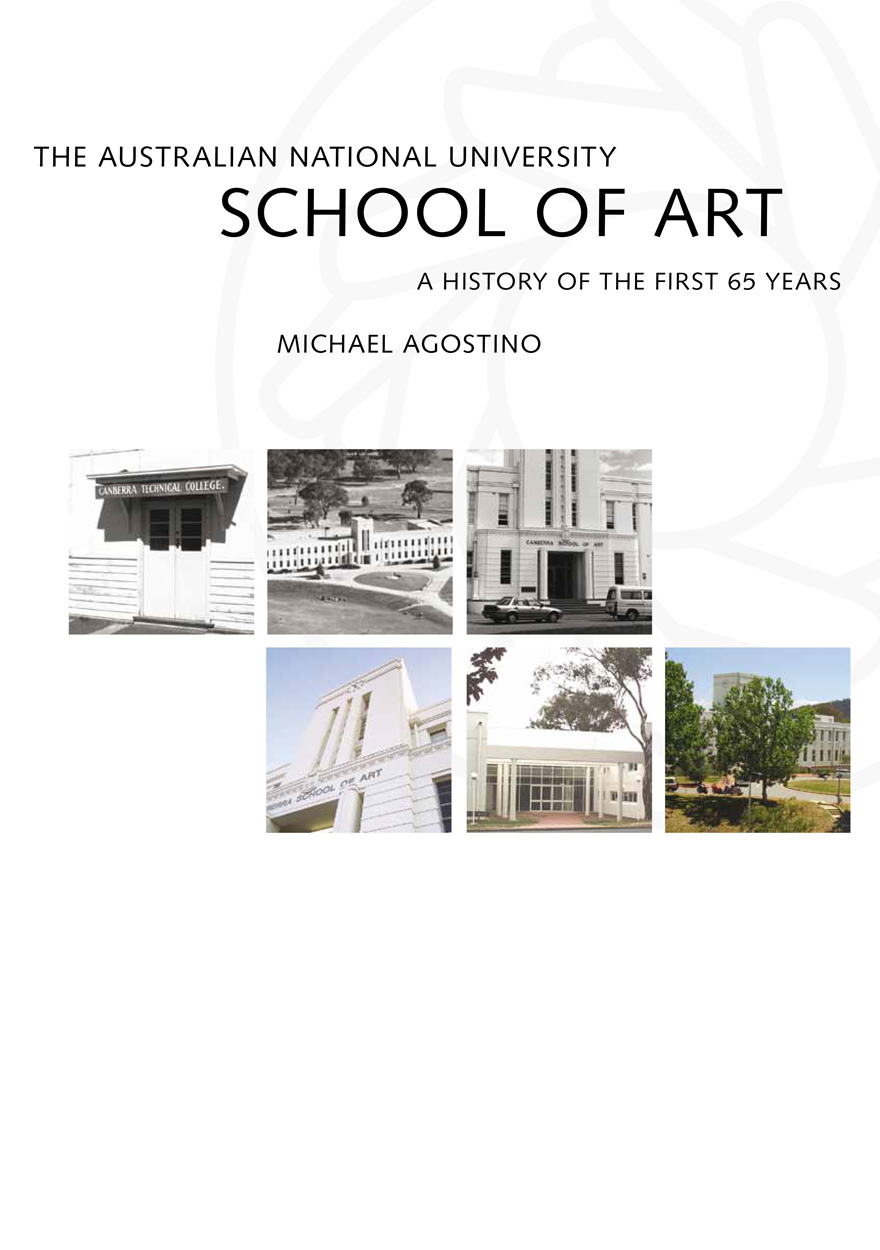 The Australian National University School of Art: A history of the first 65 years