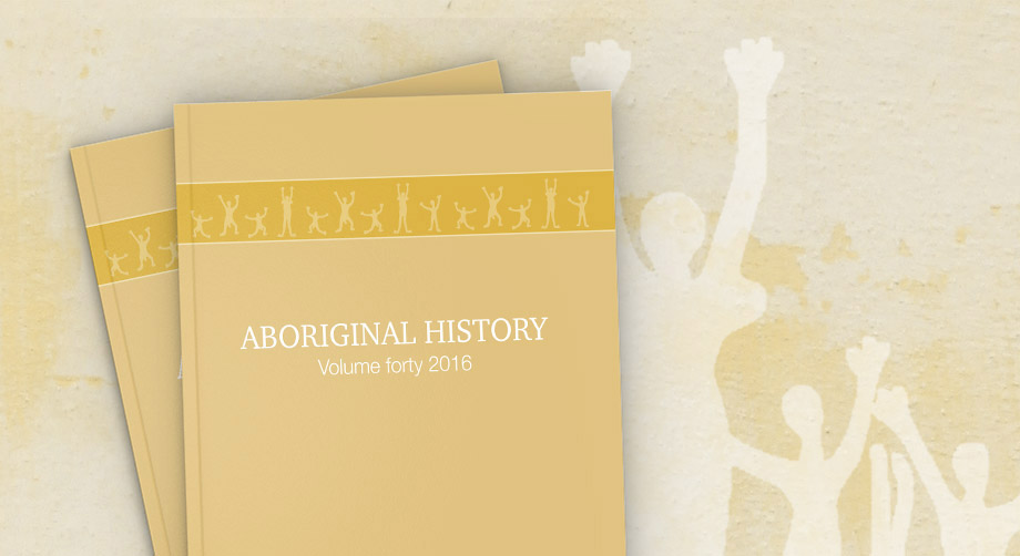 In celebration of 40 years of Aboriginal History journal